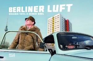 BERLINER LUFT - c by Benjamin Tafel and Dennis Orel